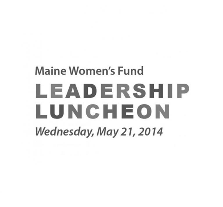 Maine Women's Fund Announces 2014 Leadership Luncheon