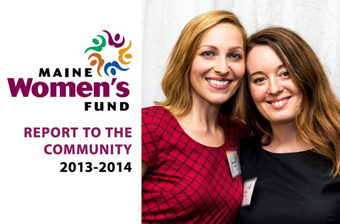 Maine Women's Fund 2013-2014 Report to the Community
